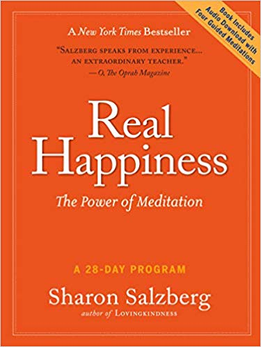 Real Happiness: The Power of Meditation: A 28-Day Program by Sharon Salzberg - best books on meditation for beginners
